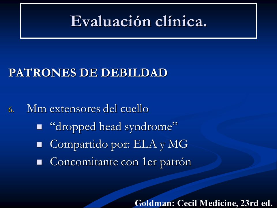 Evaluación clínica. PATRONES DE DEBILDAD Mm extensores del cuello