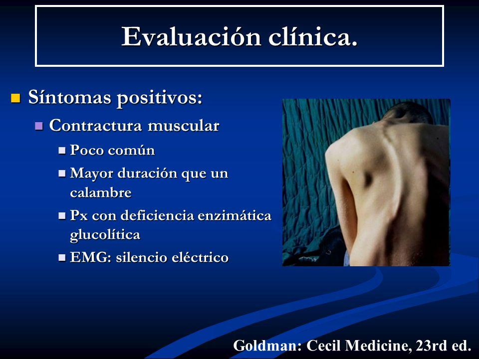 Evaluación clínica. Síntomas positivos: Contractura muscular