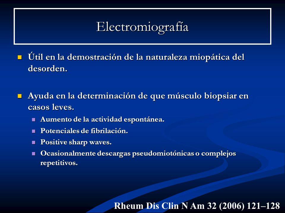 Electromiografía Útil en la demostración de la naturaleza miopática del desorden. Ayuda en la determinación de que músculo biopsiar en casos leves.