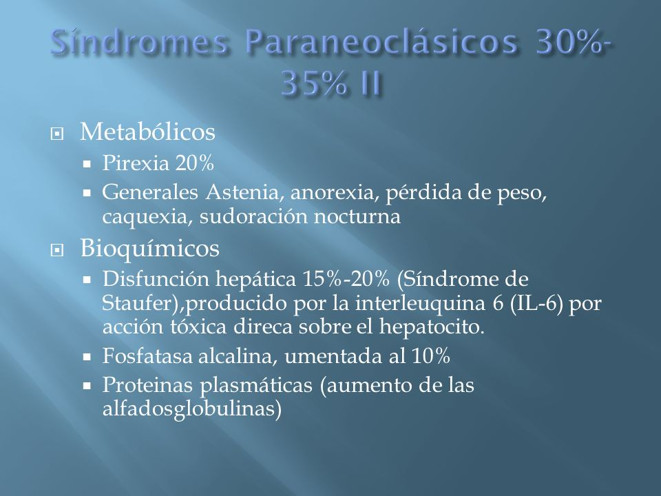 Síndromes Paraneoclásicos 30%-35% II