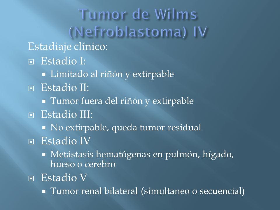 Tumor de Wilms (Nefroblastoma) IV