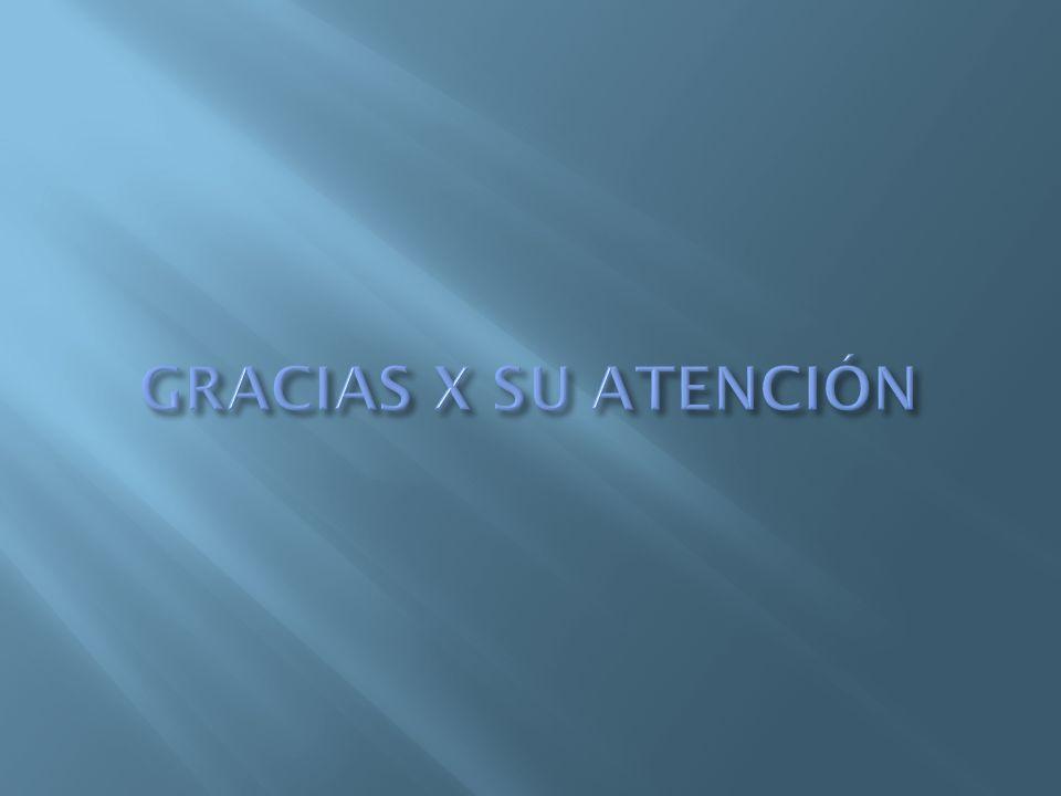 GRACIAS X SU ATENCIÓN