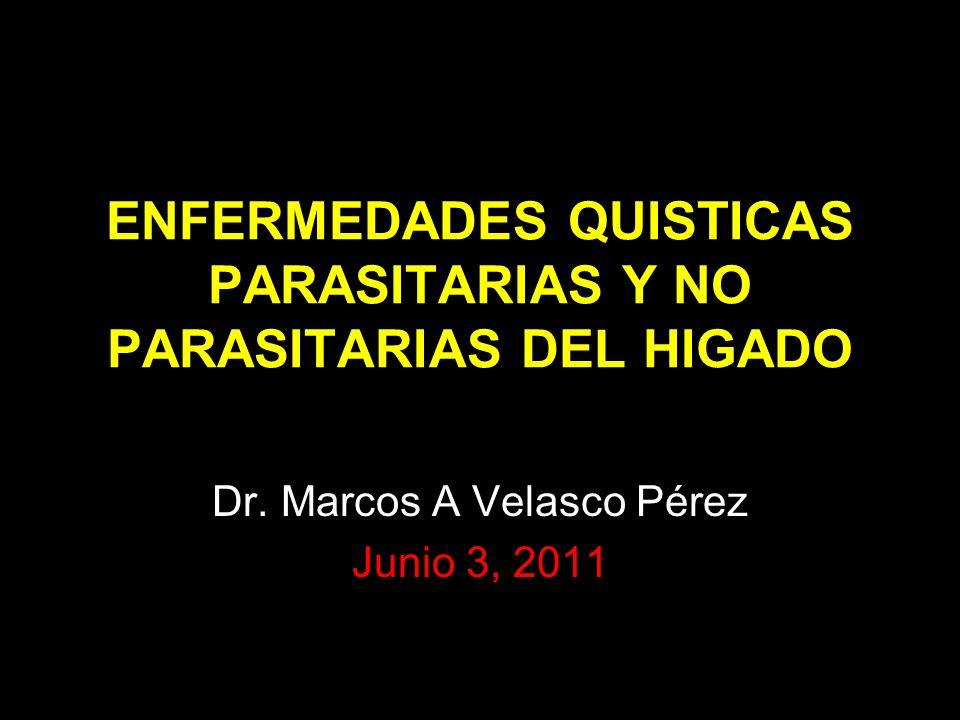 ENFERMEDADES QUISTICAS PARASITARIAS Y NO PARASITARIAS DEL HIGADO