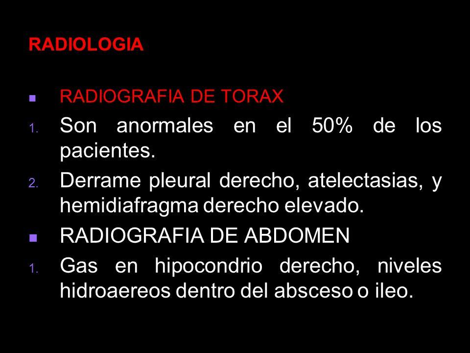 Son anormales en el 50% de los pacientes.