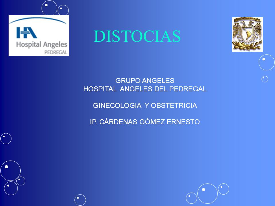 DISTOCIAS GRUPO ANGELES HOSPITAL ANGELES DEL PEDREGAL