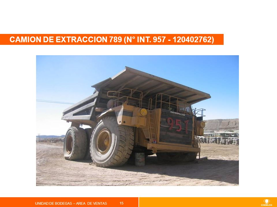 CAMION DE EXTRACCION 789 (N° INT. 957 - 120402762)