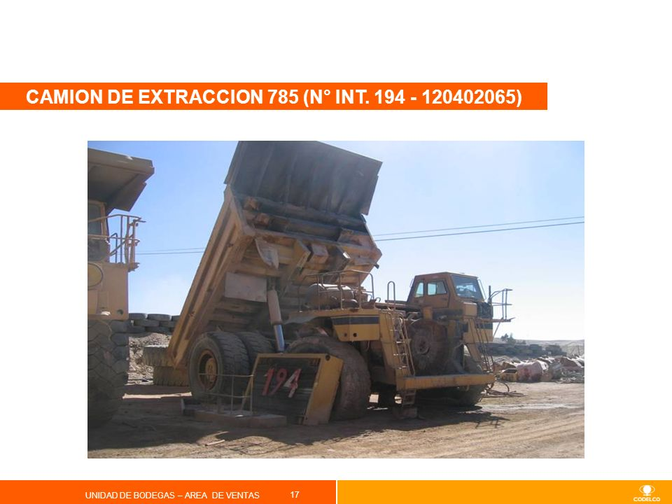 CAMION DE EXTRACCION 785 (N° INT. 194 - 120402065)