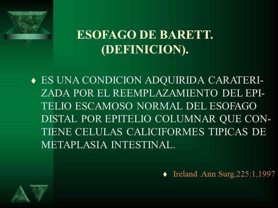 ESOFAGO DE BARETT. (DEFINICION).