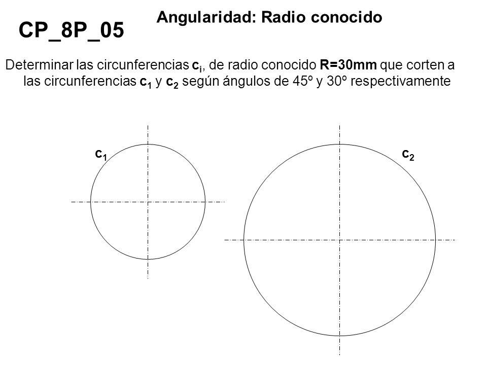 CP_8P_05 Angularidad: Radio conocido
