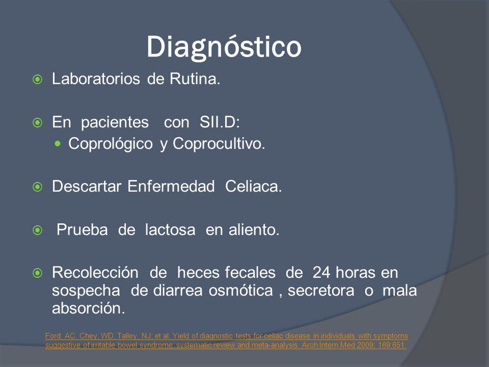 Diagnóstico Laboratorios de Rutina. En pacientes con SII.D: