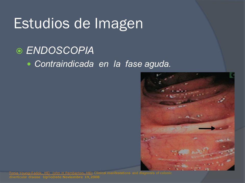 Estudios de Imagen ENDOSCOPIA Contraindicada en la fase aguda.