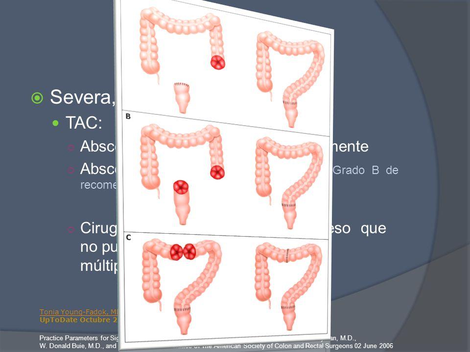 Tratamiento Severa, Complicada TAC:
