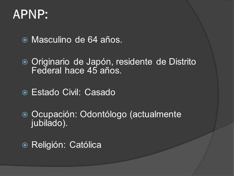 APNP: Masculino de 64 años.