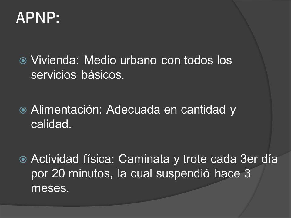 APNP: Vivienda: Medio urbano con todos los servicios básicos.