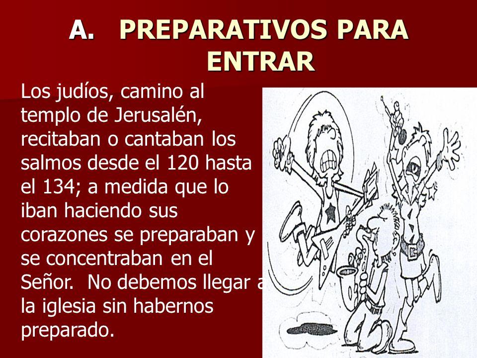 A. PREPARATIVOS PARA ENTRAR