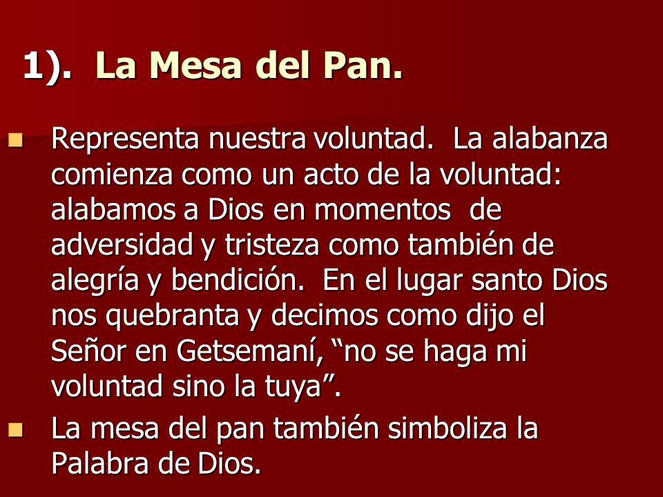 1). La Mesa del Pan.