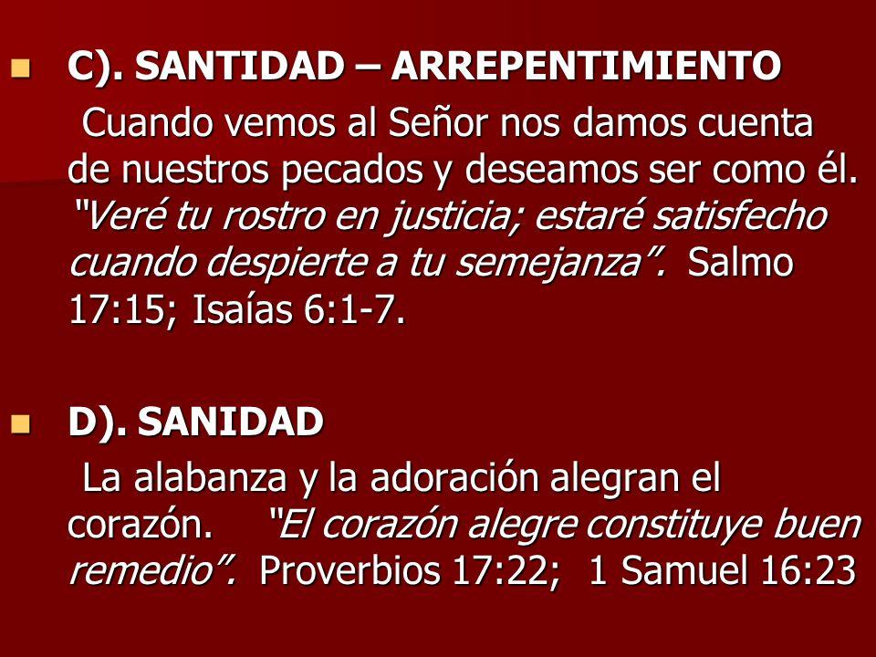 C). SANTIDAD – ARREPENTIMIENTO