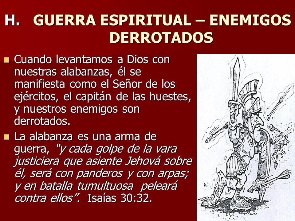 H. GUERRA ESPIRITUAL – ENEMIGOS DERROTADOS