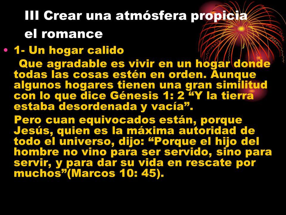 III Crear una atmósfera propicia el romance