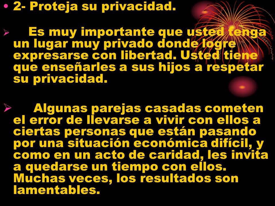 2- Proteja su privacidad.