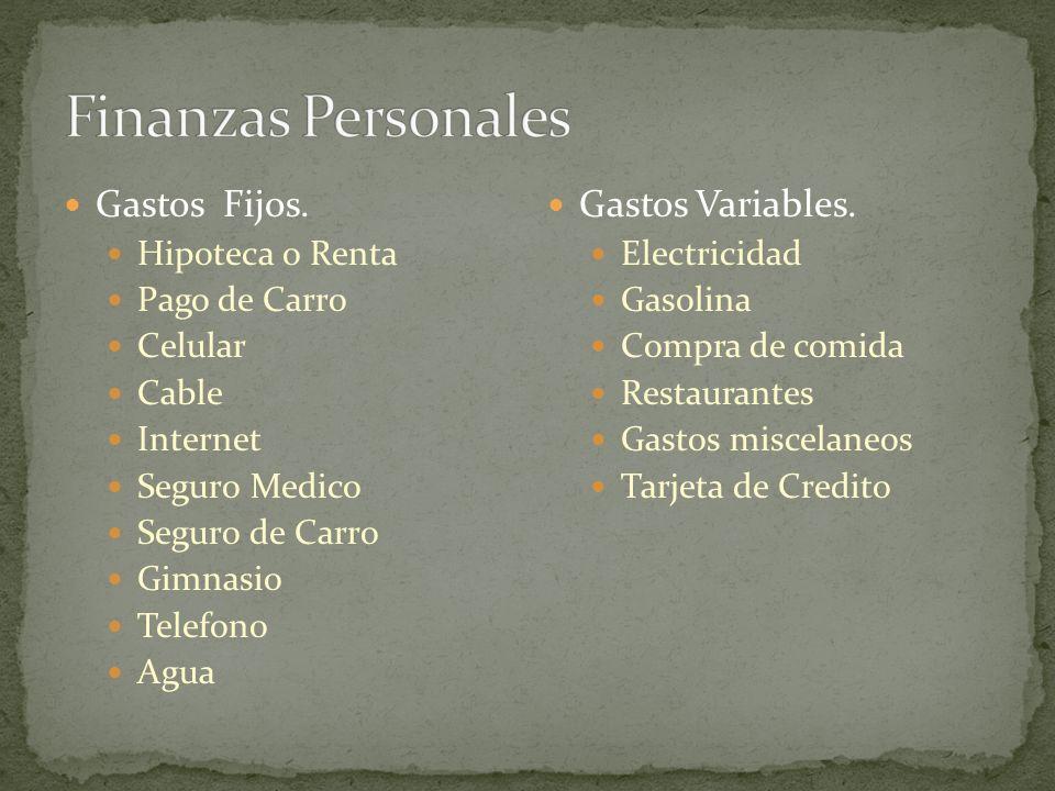 Finanzas Personales Gastos Fijos. Gastos Variables. Hipoteca o Renta