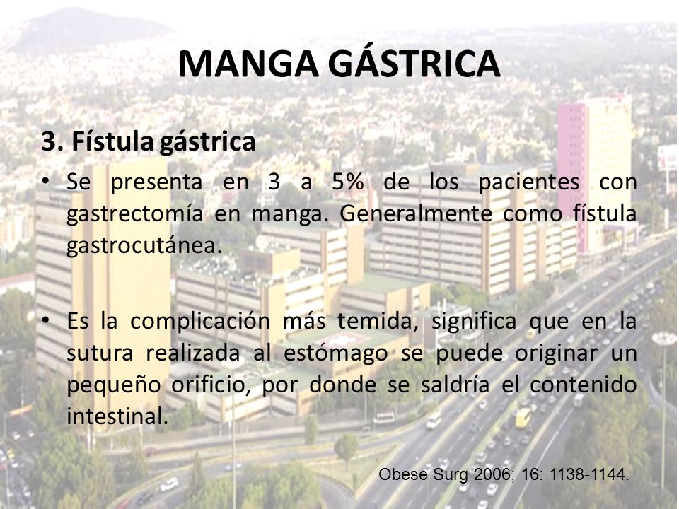 MANGA GÁSTRICA 3. Fístula gástrica