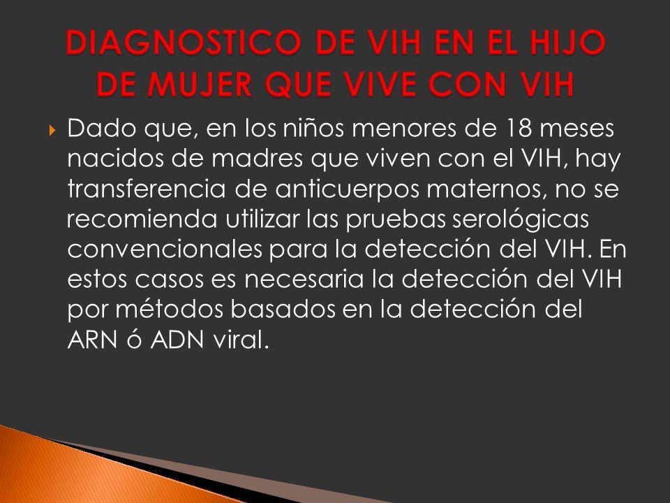 DIAGNOSTICO DE VIH EN EL HIJO DE MUJER QUE VIVE CON VIH