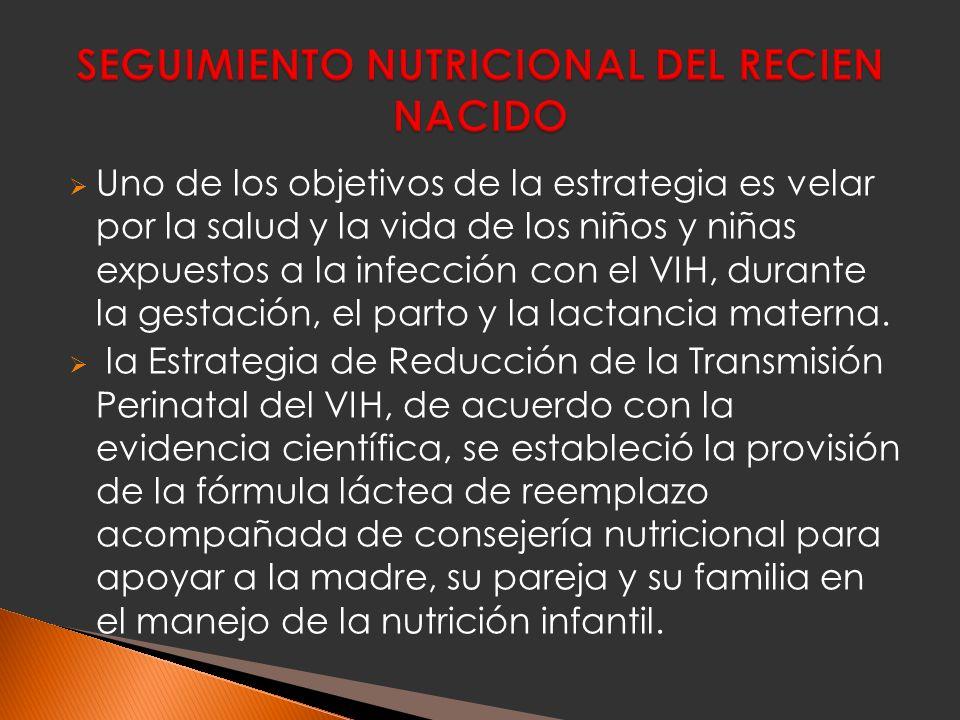 SEGUIMIENTO NUTRICIONAL DEL RECIEN NACIDO