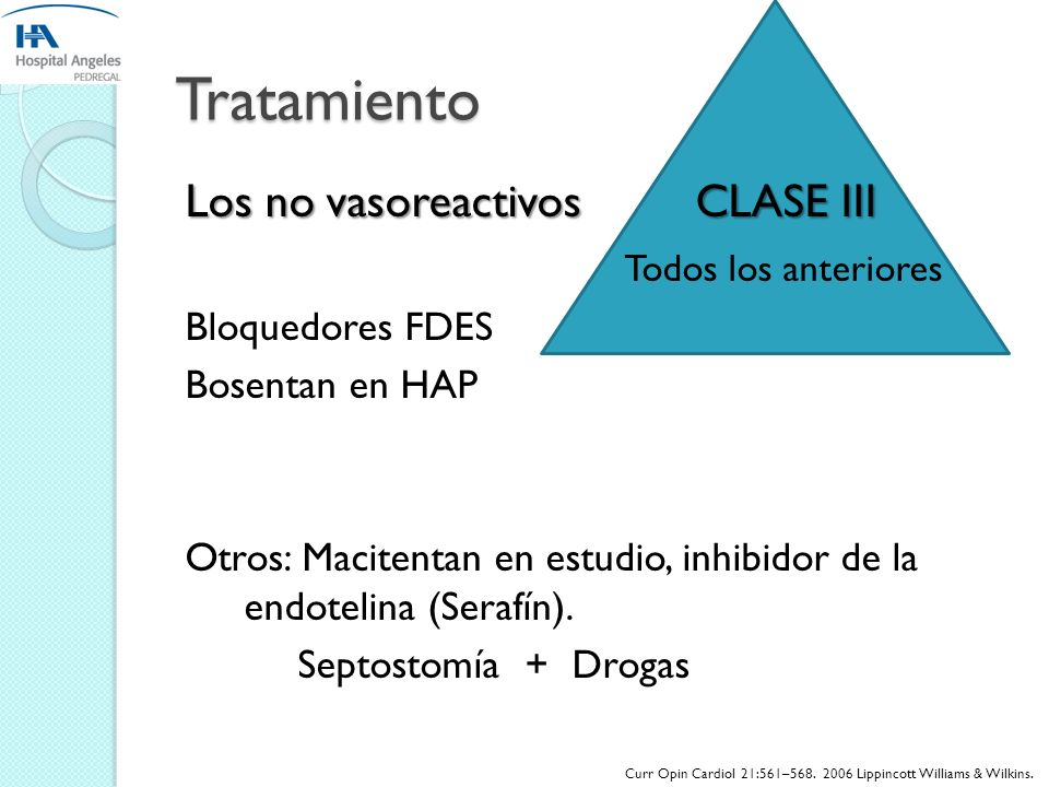 Tratamiento Los no vasoreactivos CLASE III Todos los anteriores