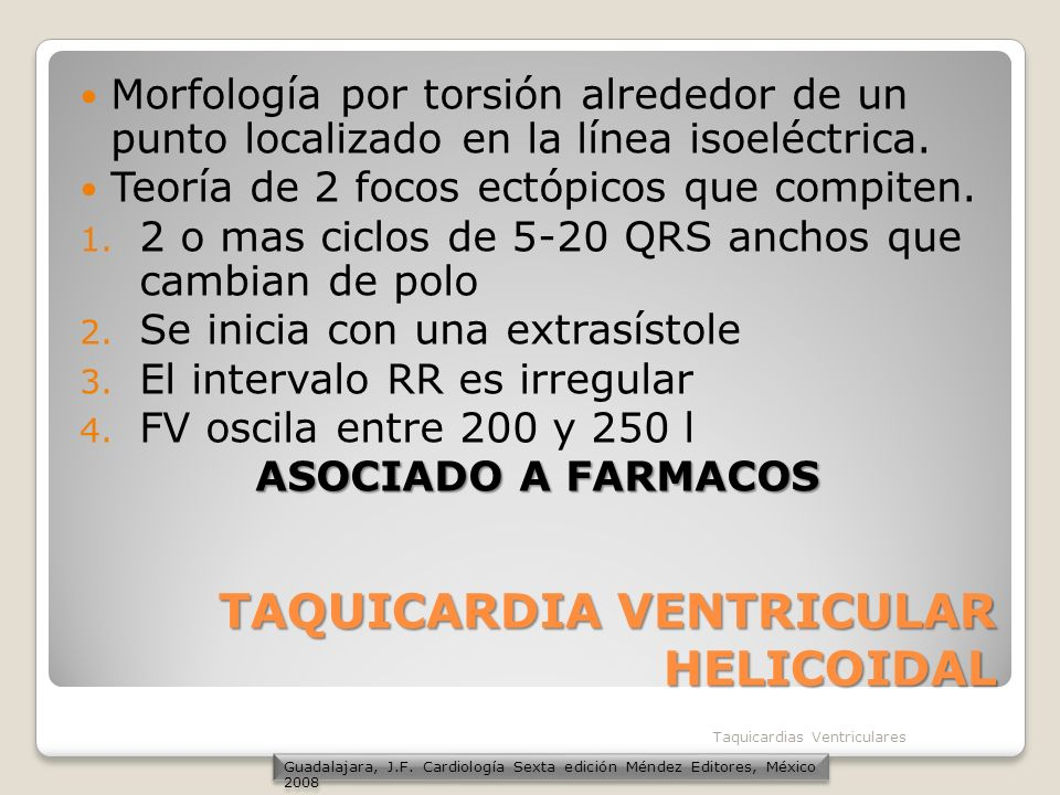 TAQUICARDIA VENTRICULAR HELICOIDAL