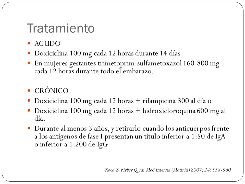 Tratamiento AGUDO Doxiciclina 100 mg cada 12 horas durante 14 días