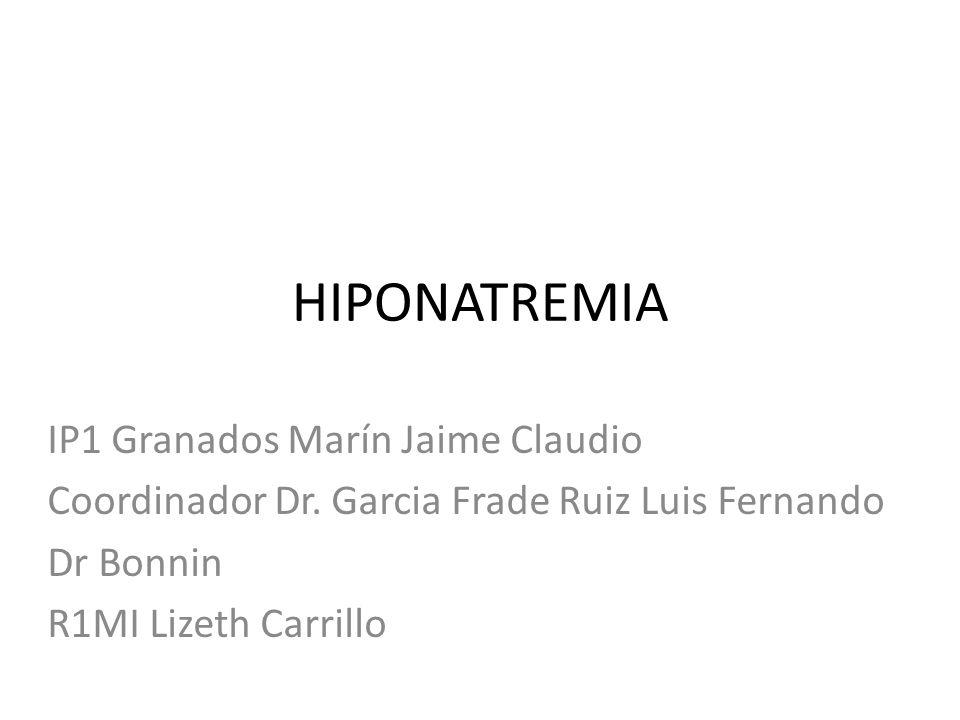 HIPONATREMIA IP1 Granados Marín Jaime Claudio
