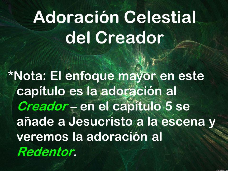 Adoración Celestial del Creador