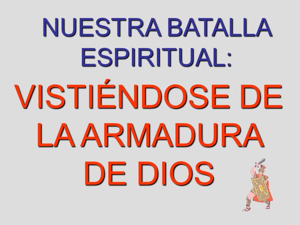 VISTIÉNDOSE DE LA ARMADURA DE DIOS