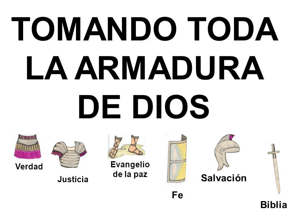 TOMANDO TODA LA ARMADURA DE DIOS