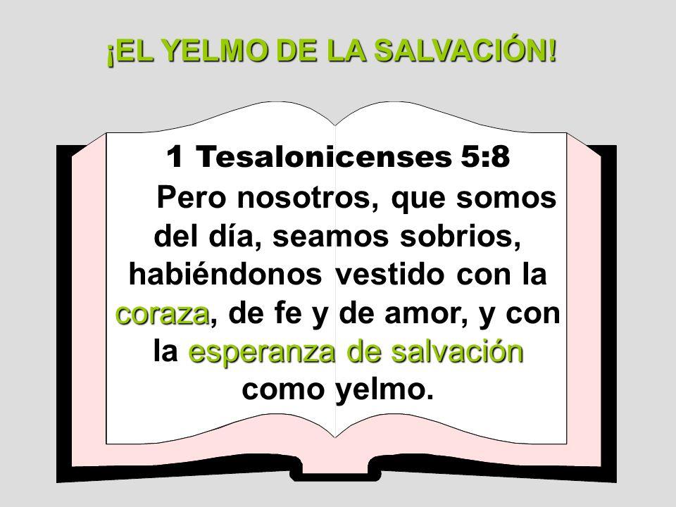 ¡EL YELMO DE LA SALVACIÓN!