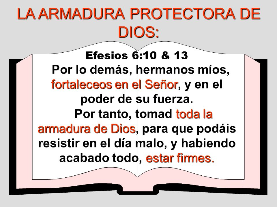 LA ARMADURA PROTECTORA DE DIOS:
