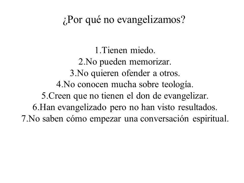 ¿Por qué no evangelizamos