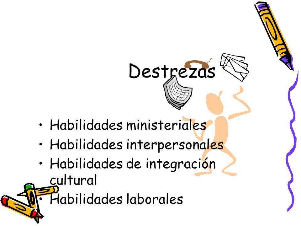 Destrezas Habilidades ministeriales Habilidades interpersonales