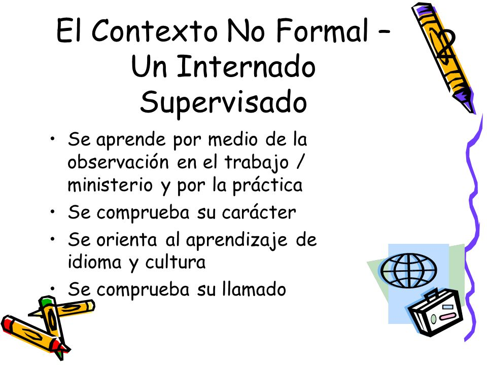 El Contexto No Formal – Un Internado Supervisado