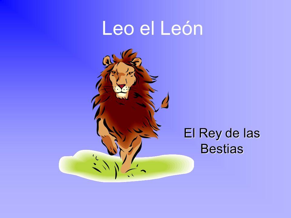 Leo el León El Rey de las Bestias