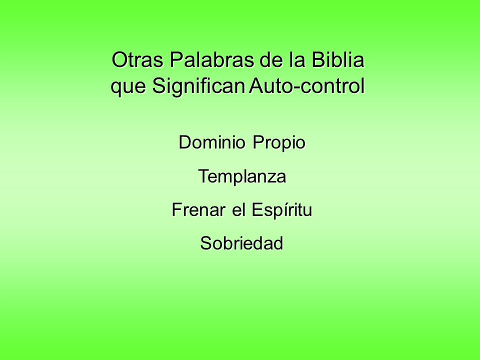 Otras Palabras de la Biblia que Significan Auto-control