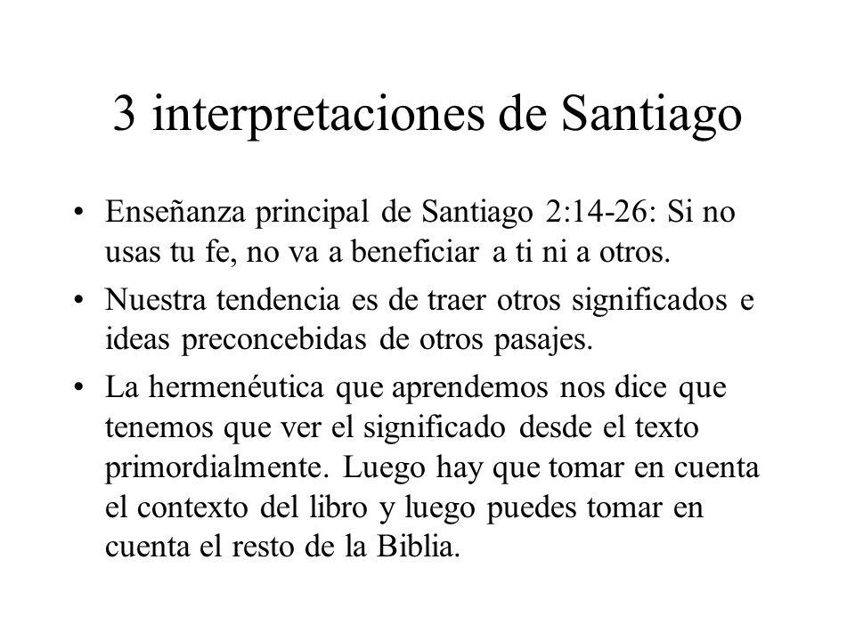 3 interpretaciones de Santiago