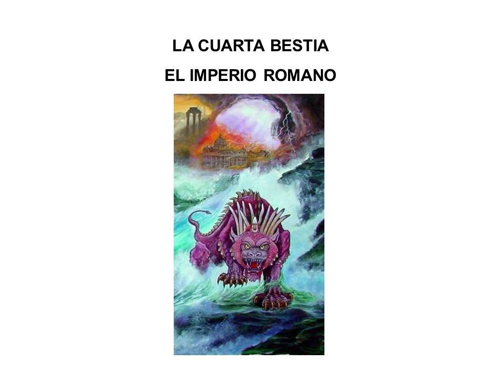 LA CUARTA BESTIA EL IMPERIO ROMANO