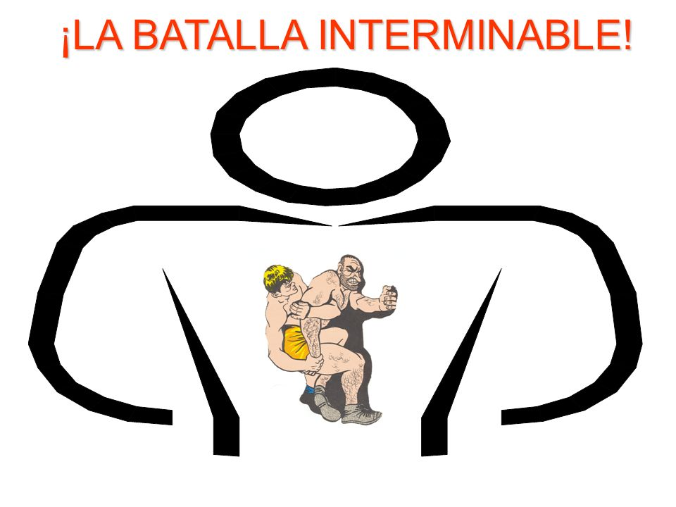 ¡LA BATALLA INTERMINABLE!