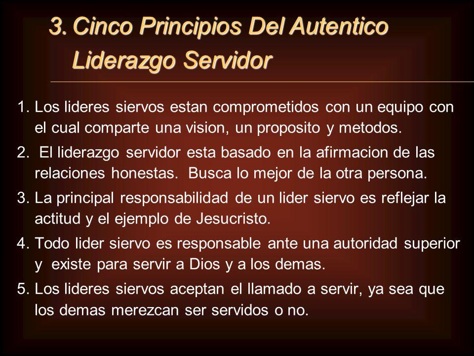 3. Cinco Principios Del Autentico Liderazgo Servidor