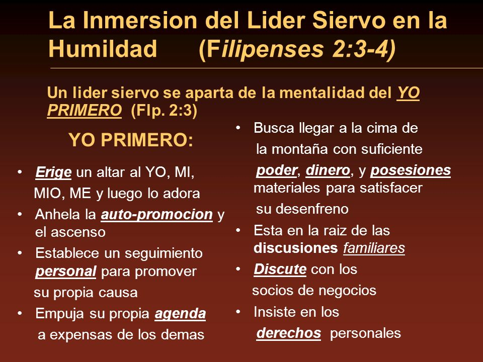 La Inmersion del Lider Siervo en la Humildad (Filipenses 2:3-4)