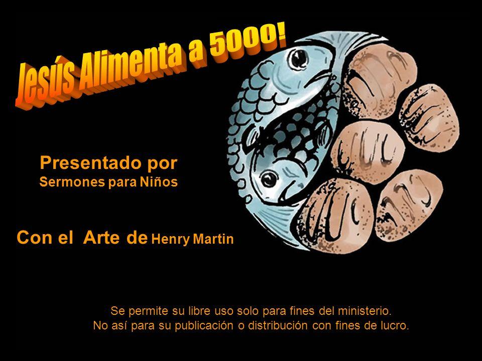 Presentado por Sermones para Niños Con el Arte de Henry Martin
