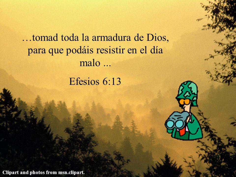 …tomad toda la armadura de Dios, para que podáis resistir en el día malo ...