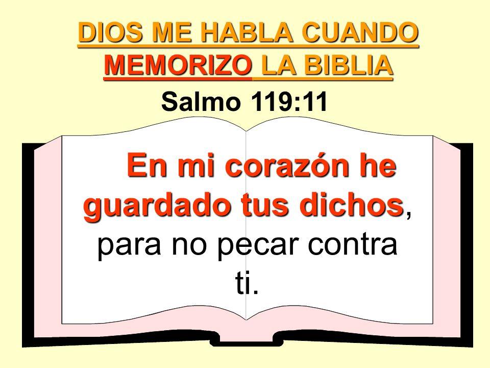 DIOS ME HABLA CUANDO MEMORIZO LA BIBLIA